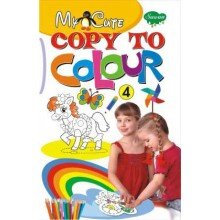 My Cute Copy To Colour Book