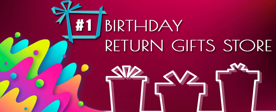 #1 Birthday Return Gifts Shop